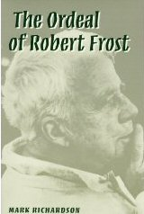 The Ordeal of Robert Frost