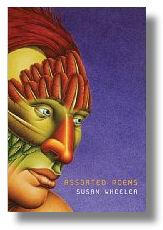 Susan Wheeler Assorted Poems