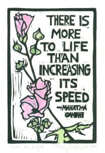 More to Life  (Block Print)